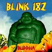 BLINK-182[Groupe de Musique Punk Rock] Buddha